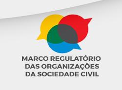 Marco Regulatório da Sociedade Civil